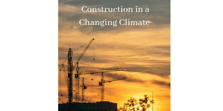 Construction in a Changing Climate tickets