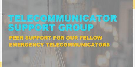 Telecommunicator Support Group tickets