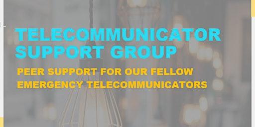 Telecommunicator Support Group