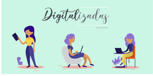 Digitalizadas Workshop #2 Social Content
