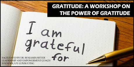 Gratitude: A workshop on the power of gratitude tickets