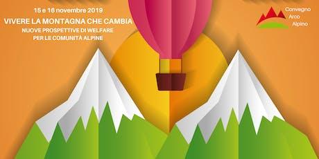 VIVERE LA MONTAGNA CHE CAMBIA: Nuove prospettive di welfare per le comunità biglietti