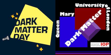 Queen Mary Dark Matter Day October 31 tickets