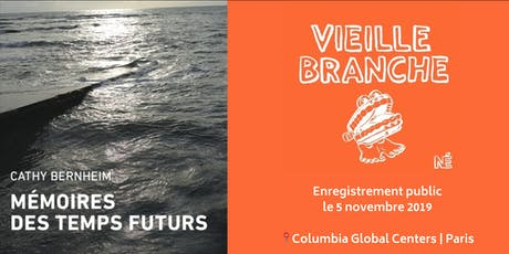 Vieille Branche - Enregistrement public: Marie Misset reçoit Cathy Bernheim billets