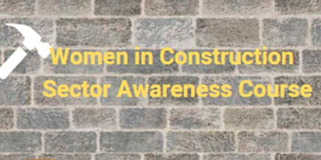 Women in Construction - Sector Awareness Course tickets