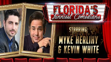 """""""Florida's Funniest Comedians:"""" Myke Herlihy & Kevin White"""