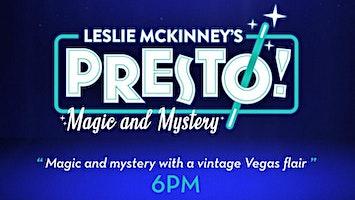 """""""Presto -- Family Friendly Comedy Magic Show"""""""