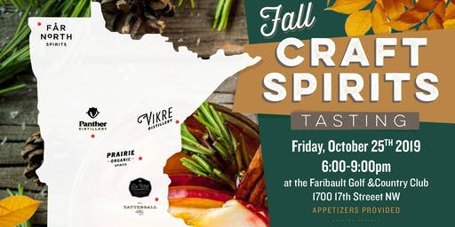 ~Faribault Fall Craft Spirits Tasting~