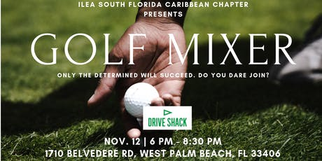 GOLF MIXER | Only the determined will succeed. Do you dare join? tickets