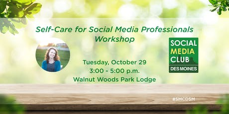 SMCDSM: Self-Care for Social Media Professionals Workshop tickets