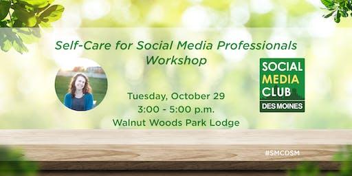 SMCDSM: Self-Care for Social Media Professionals Workshop