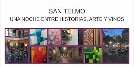 """""""Una noche mágica en San Telmo"""" entre historias, arte y vino. entradas"""