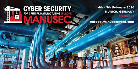 Cyber Security for Manufacturing Summit, Munich tickets