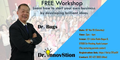 FREE Workshop - Learn how to start your own business by developing brilliant ideas