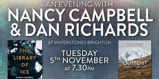 An evening with Nancy Campbell and Dan Richards - Brighton