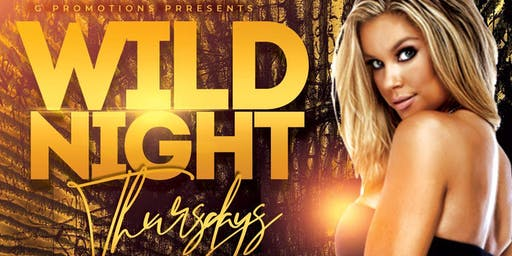 Wild Nights Thursdays