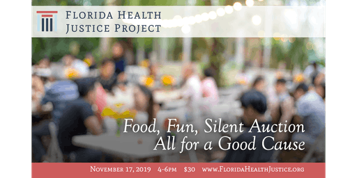 2nd Annual Florida Health Justice Project Fundraiser