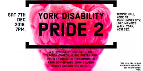 York Disability Pride Cabaret Night 2. tickets