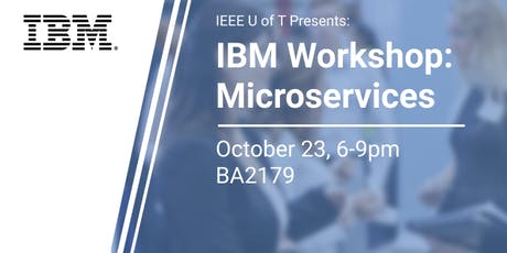 IEEE x IBM Microservices Workshop tickets