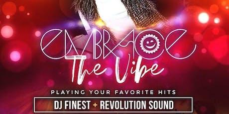 Embrace The Vibe at 02 Lounge w/ Revolution Sound & DJ Finest tickets