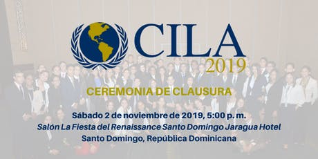 Ceremonia de Clausura CILA 2019 entradas