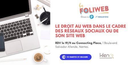 [Nantes] Le droit au web dans le cadre des réseaux sociaux ou de son site web  billets