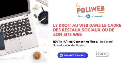 [Nantes] Le droit au web dans le cadre des réseaux sociaux ou de son site web