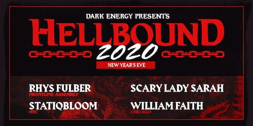HELLBOUND 2020 / New Year's Eve / Rhys Fulber, Statiqbloom + more