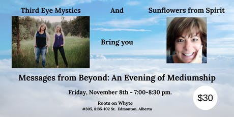 Messages from Beyond: An Evening of Mediumship with Spirit tickets