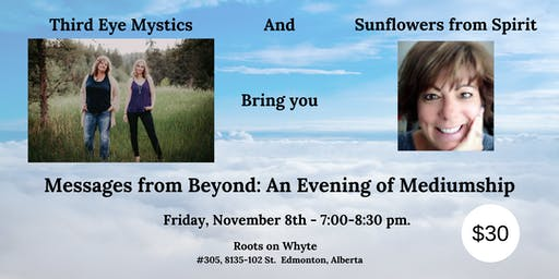 Messages from Beyond: An Evening of Mediumship with Spirit