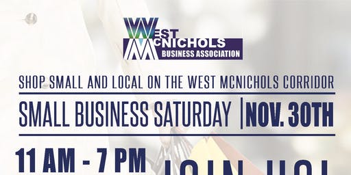 West McNichols: Shop Small Saturday!