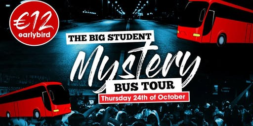 The Big Student Mystery Bus Tour 2019 - Tickets on Sale