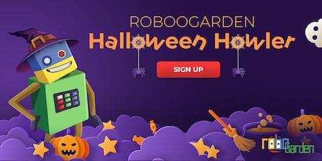 RoBOOGarden Halloween Howler! tickets