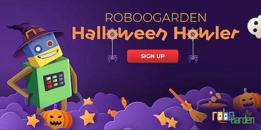 RoBOOGarden Halloween Howler!