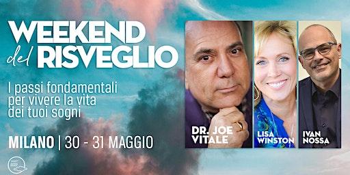 """Week end del Risveglio - Joe Vitale 2020 in Italia (Milano)"