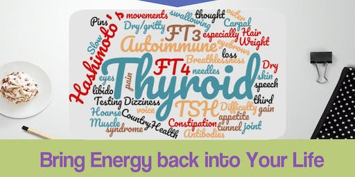 Root causes for tiredness - Is your Thyroid letting you down?