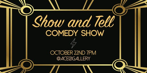 Show & Tell Comedy Show