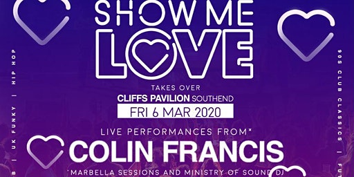 SHOW ME LOVE @ THE CLIFFS SOUTHEND