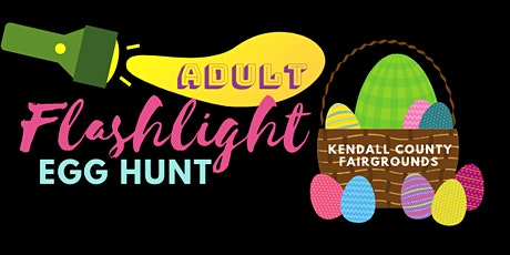 Adult Flashlight Egg Hunt 2021 tickets