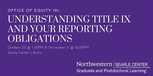 Office of Equity 101: Understanding Title IX and Your Reporting Obligations