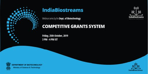 IndiaBiostreams: DBT's Competitive Grant System
