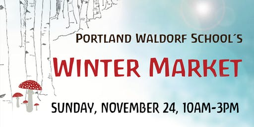Portland Waldorf School Winter Market