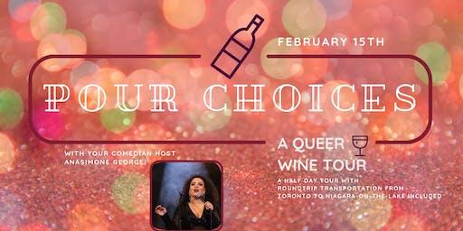 Pour Choices: A Queer Wine Tour - Valentines Edition
