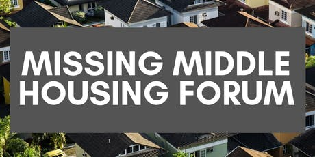 Missing Middle Housing Forum tickets