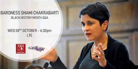 Baroness Shami Chakrabarti; Black History Month Q&A tickets