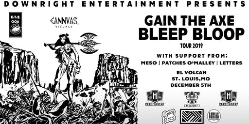 Bleep Bloop - Meso - Patches O'Malley - Letter @ El Volcan 12/5