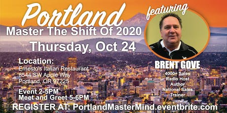 Portland Master The Shift Of 2020 with Brent Gove tickets