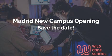 Madrid New Campus Opening - Save the date! entradas