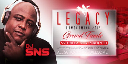 Legacy Homecoming Finale 2019 w/ DJ SNS