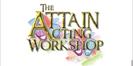 The ATTAIN Acting Workshop tickets